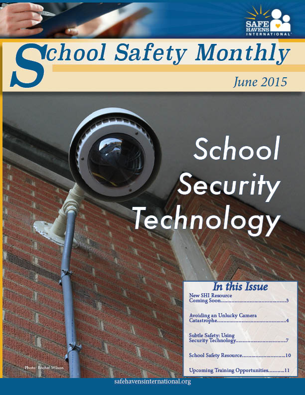 School Safety Monthly, June 2015: School Security Technology